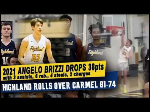 2021 Angelo Brizzi Drops 38 And The Highland Hawks Outlast The Carmel School