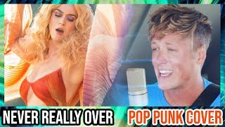"""""""Never Really Over"""" by Katy Perry (POP PUNK COVER) Video"""
