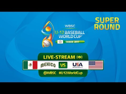 Mexico v USA - Super Round - WBSC U-12 Baseball World Cup 2017