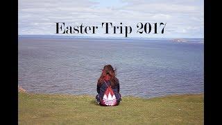 Vlog Diary 7; Easter Trip 2017