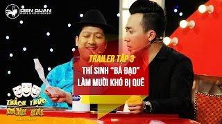 thach thuc danh hai 3  trailer tap 3 thi sinh ba dao choc que ong muoi kho