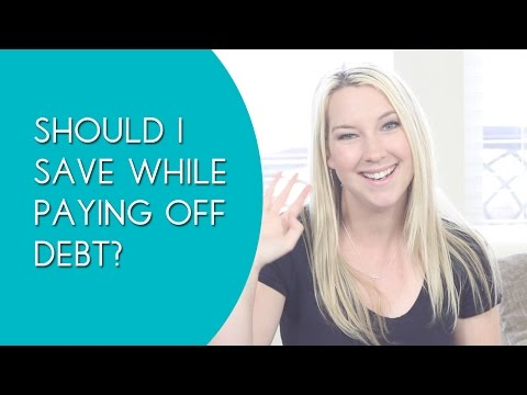 Should You Save Money First Or Pay Off Debt First