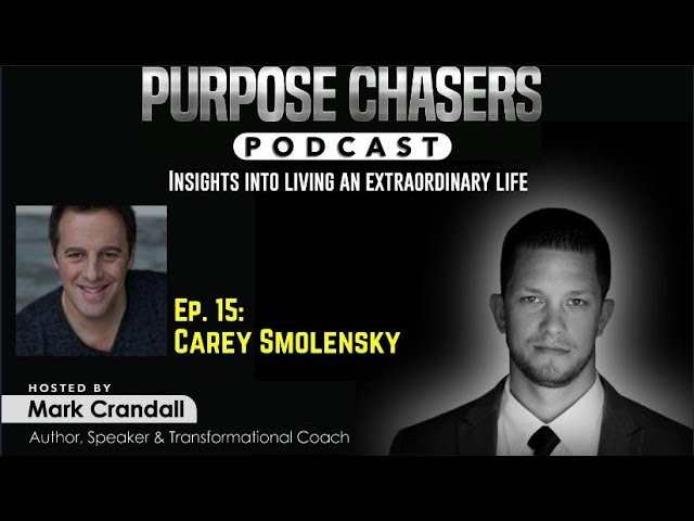 Purpose Chaser Podcast Ep. 15: Carey Smolensky