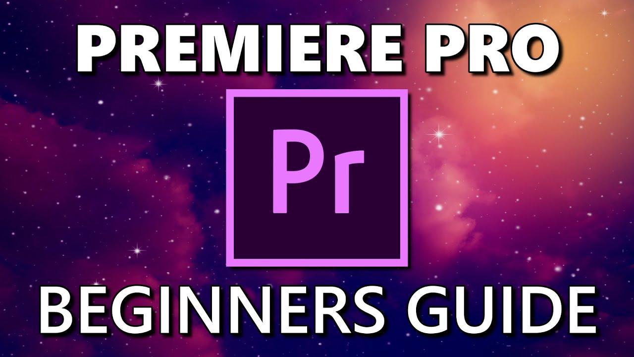 Premiere Pro (Beginners Guide) 2020