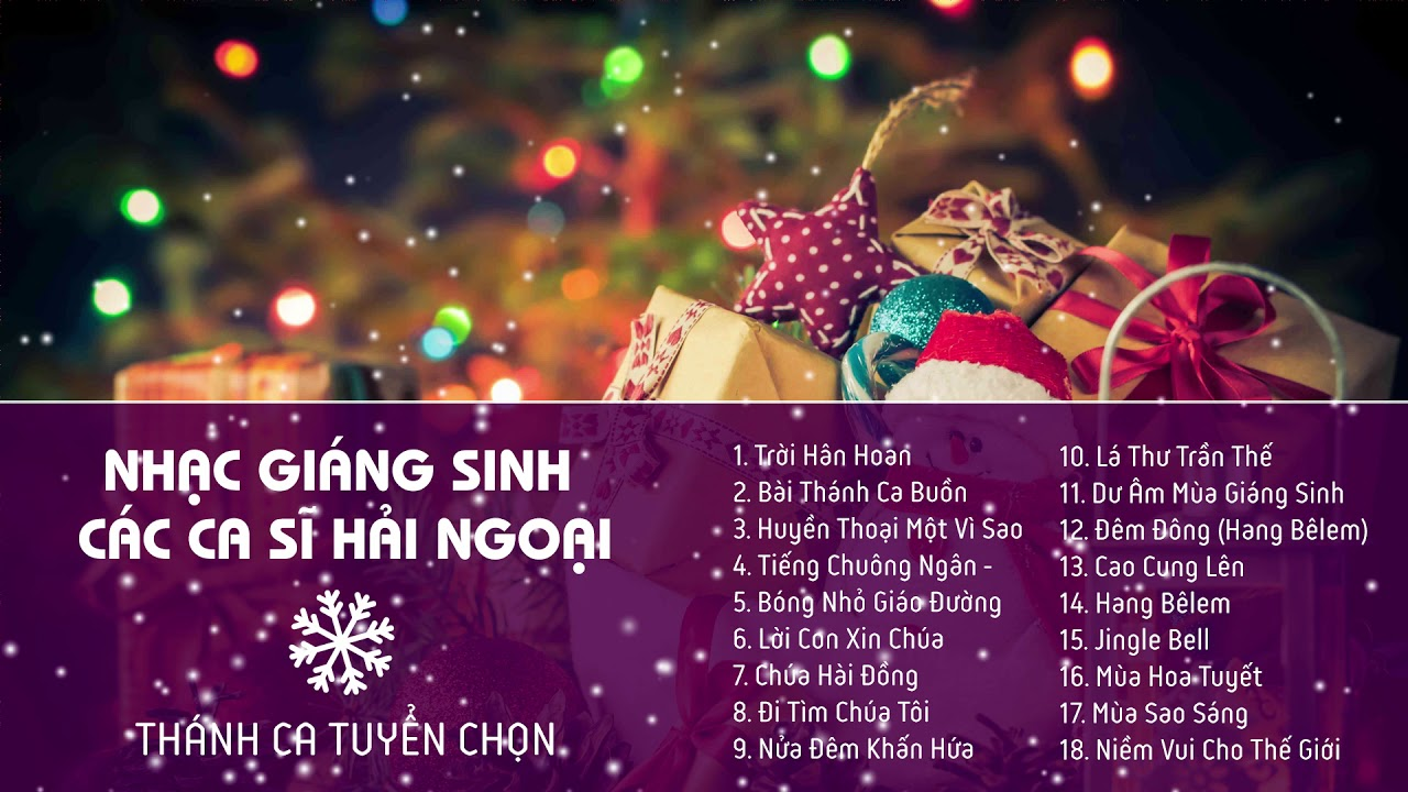 Nhạc Giáng Sinh Hải Ngoại Bất Hủ - Noel Hải Ngoại Hay Nhất