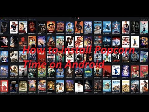 How To Install Popcorn Time On Android - Filmovi