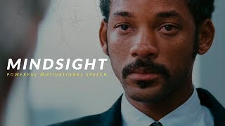 MINDSIGHT - Powerful Motivational Speech