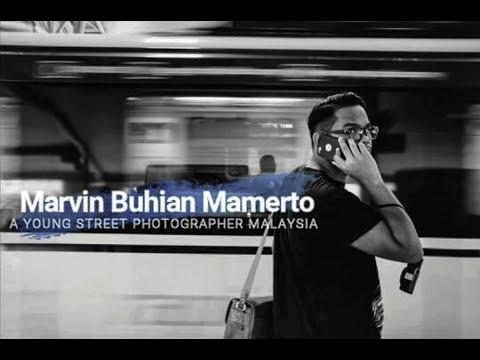 Marvin Buhian Mamerto | Malaysian Street Photographer