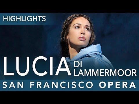Lucia di Lammermoor - Highlights - Fall 2015