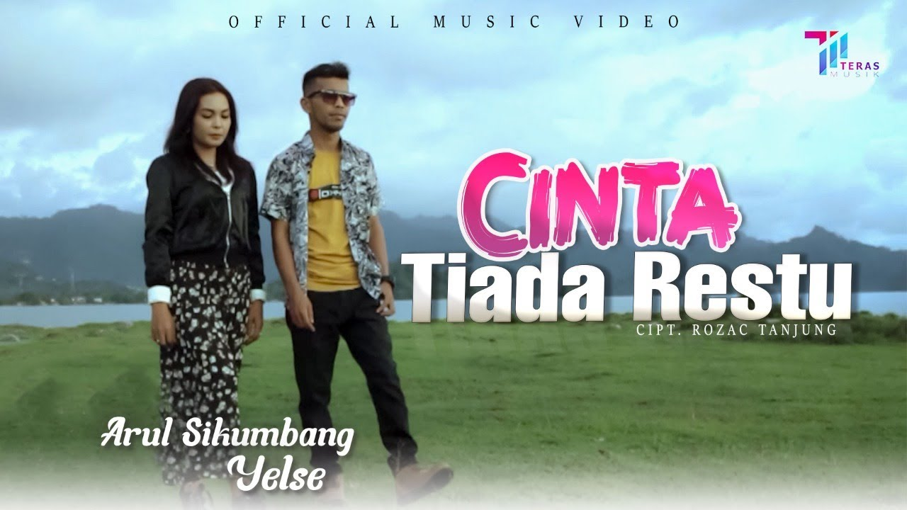 DOWNLOAD: Cinta Tiada Restu – Yelse ft Arul Sikumbang (Official Music Video) Mp4 song