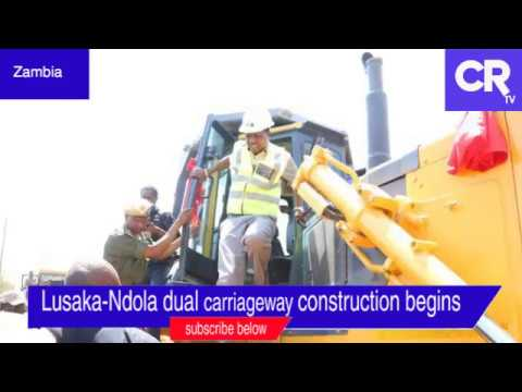 Lusaka-Ndola Dual Carriageway construction begins