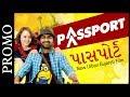 Passport | New Urban Gujarati Film 2017 | Malhar Thakar & Anna Ador