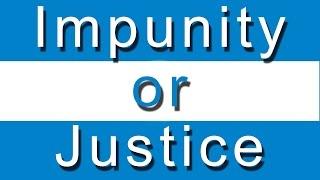 El Salvador - Impunity or Justice