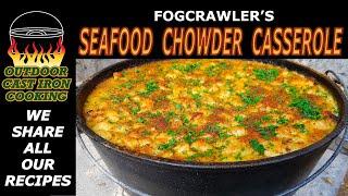 Fogcrawler's Seafood Chowder Casserole