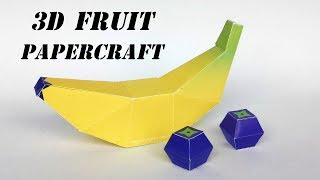 How To Make 3D Paper Fruits : Banana And Berries | papercraft 99