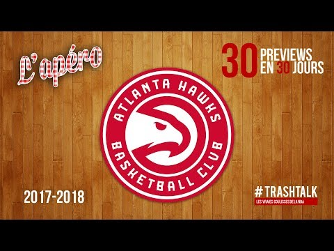 Preview 2017/18 : les Atlanta Hawks