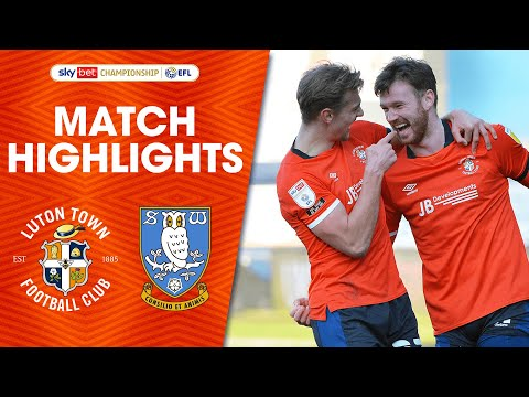 Luton Sheffield Wed Goals And Highlights