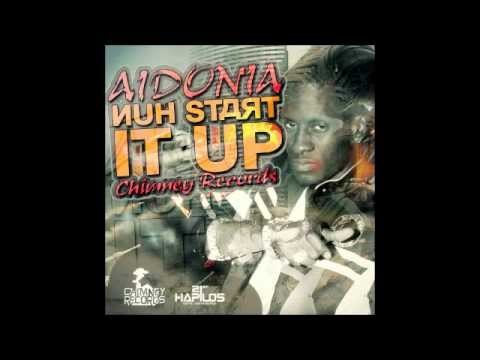 Aidonia - Nuh Start It Up (July 2012) @Cobra93_DHQ