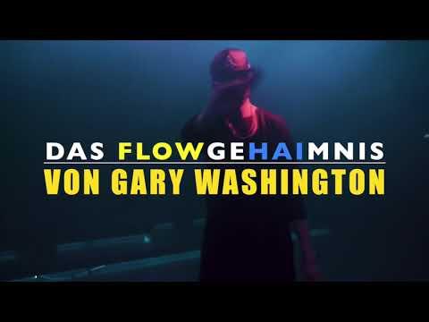 Gary Washington: High Definition - FLOWGEHEIMNIS gelüftet- Reaction/Analyse by haiblubbblubb (2018)