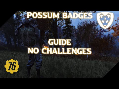 [Fallout 76] - Possum Badges Without Challenges! |