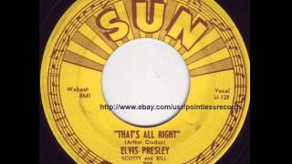 Elvis Presley - That's All Right - Original Sun Records #209 45RPM -1954 Rockabilly