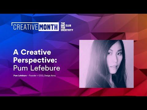 A Creative Perspective | Pum Lefebure