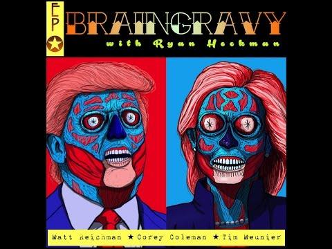 Brain Gravy Election Special