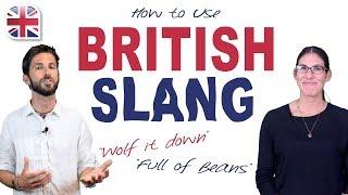 How to Use British Slang - English Vocabulary Lesson