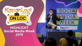HIGHLIGHT Social Media Week 2019