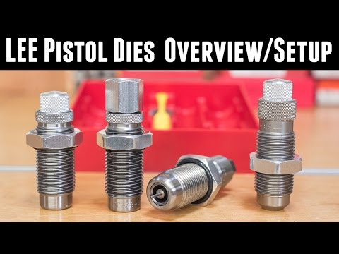 LEE Pistol Dies: Overview and Setup