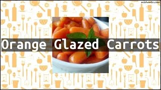 Recipe Orange Glazed Carrots