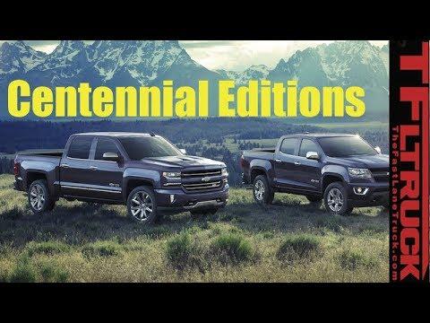 2018 Chevy Silverado And Colorado Centennial Edition Truck Debut