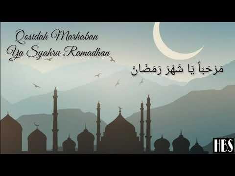 Lirik dan terjemahan Qosidah Marhaban Ya Syahru Ramadhan ( مَرْحَبَاً يَا شَهْرَ رَمَضَانْ )