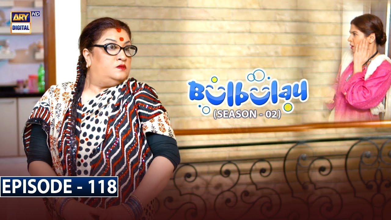 Download Bulbulay Season 2 Episode 118 | 5th September 2021 | ARY Digital Drama