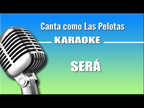 Las Pelotas - Será - Karaoke Vision