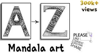 A to Z Alphabets || How to write alphabets || mandala art for beginners || Mandala art || alphabet