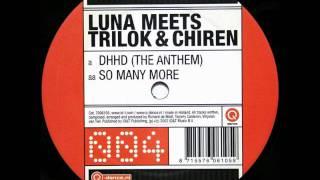 Luna Meets Trilok & Chiren - DHHD (The Anthem)
