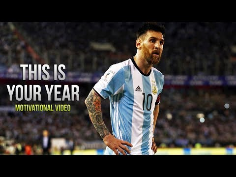 Lionel Messi – THIS IS YOUR YEAR • Motivational Video 2018 (HD)