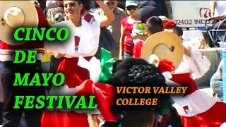 Cinco de Mayo at Victor Valley College Victorville, Ca