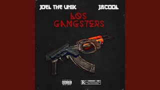 Joel the unik (feat. Jacoold Los gangsters)