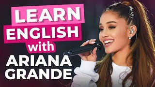 Learn English With Ariana Grande