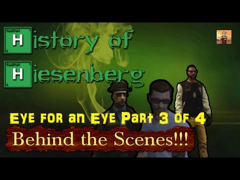 "Behind the Scenes of ""History of Heisenberg: Eye for an Eye"" Part 3 of 4!!!"