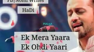 Ek Mera #Yaara … Ek Odhii #Yaarri lyrics #Atif Aslam