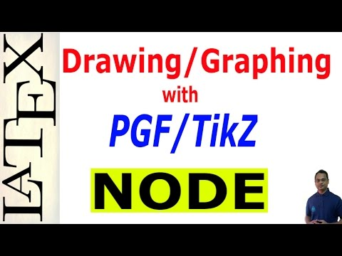 How to Use Nodes in LaTeX Using PGF/TikZ