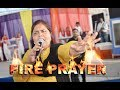 "FIRE PRAYER BY ""WOMAN OF GOD PASTOR KANCHAN MITTAL"""