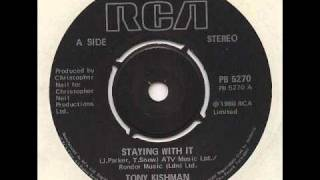 Tony Kishman - Staying With It