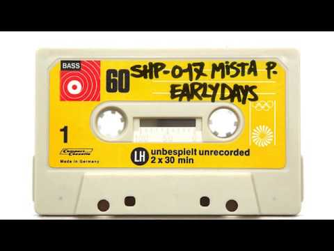 SH.MIXTAPE.17 / MISTAH P. (Early Days)