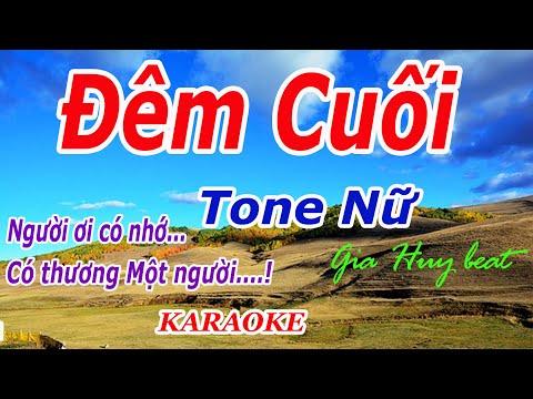 Karaoke - Đêm Cuối - Tone Nữ - Nhạc Sống - gia huy beat