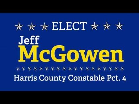 Jeff McGowen 4 Precinct 4 Constable - Harris County