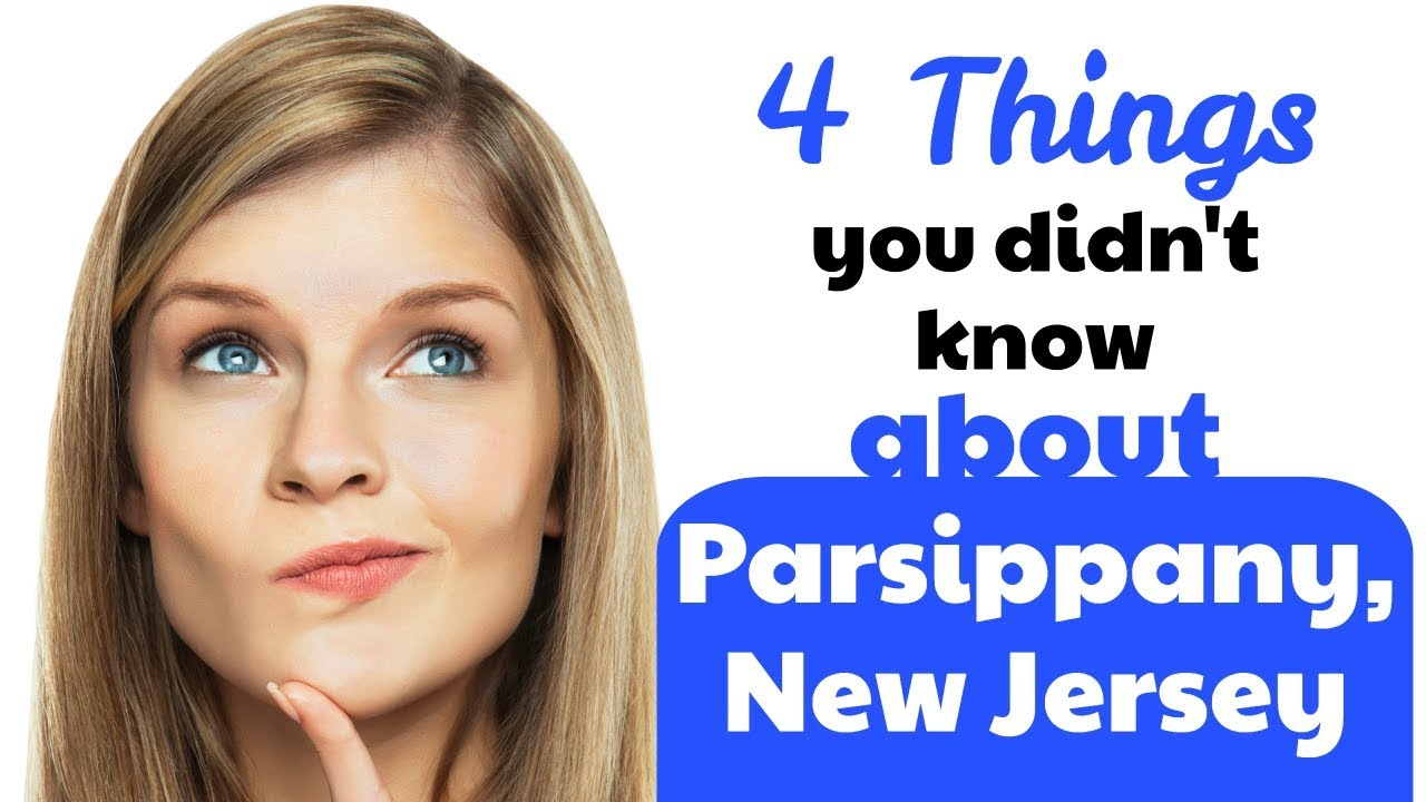 4 Things You Never Knew About Parsippany, NJ